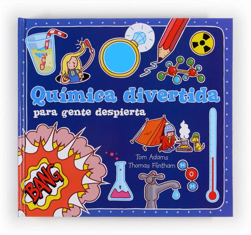 Qu mica divertida para gente despierta adams tom for Resumen del libro quimica en la cocina