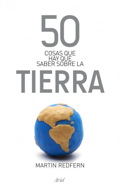 50 COSAS QUE HAY QUE SABER SOBRE LA TIERRA - REDFERN