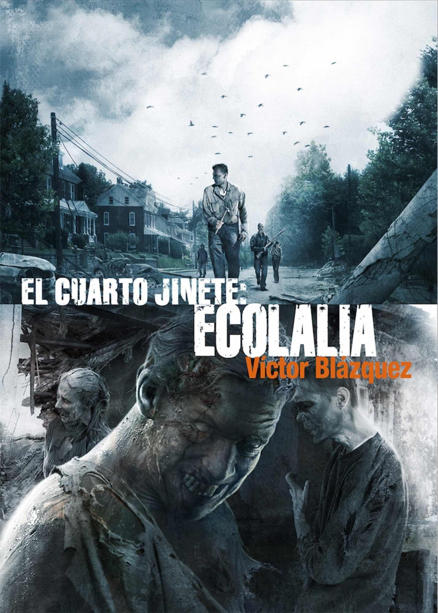 EL CUARTO JINETE Nº 4: ECOLALIA - BLAZQUEZ VICTOR - Sinopsis del ...
