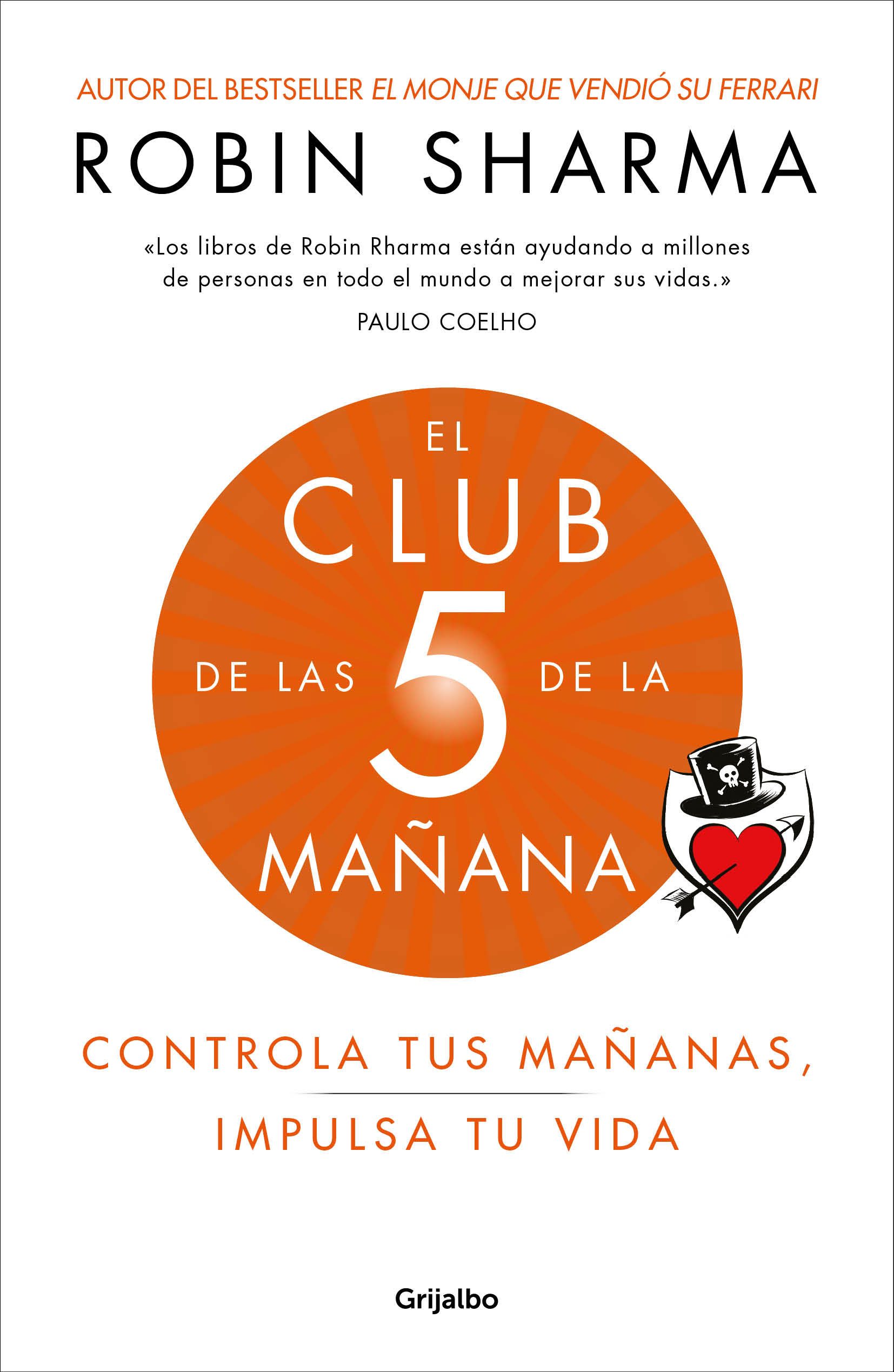 EL CLUB DE LAS 5 DE LA MAÑANA. Controla tus mañanas, impulsa tu vidaSHARMA,  ROBIN