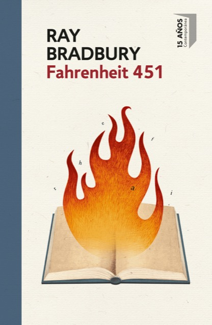 Fahrenheit 451 Bradbury Ray Sinopsis Del Libro Resenas