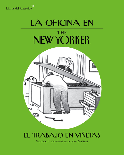 LA OFICINA EN THE NEW YORKER. El trabajo en viñetas - VV