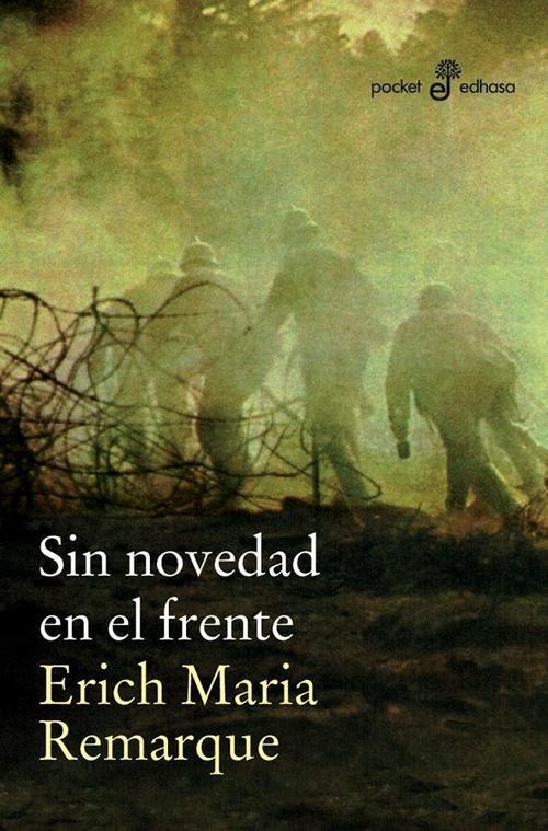 SIN NOVEDAD EN EL FRENTE - REMARQUE ERICH MARIA - Sinopsis