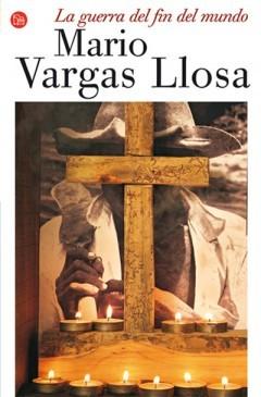 La Guerra Del Fin Del Mundo Vargas Llosa Mario Sinopsis Del