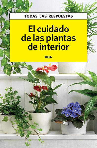 el cuidado de las plantas de interior herrera carles