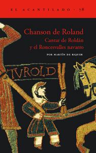 CHANSON DE ROLAND. CANTAR DE ROLDÁN Y EL RONCESVALLES