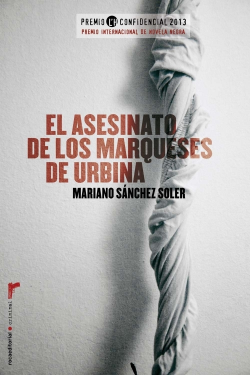 EL ASESINATO DE LOS MARQUESES DE URBINA - SÁNCHEZ SOLER MARIANO ...