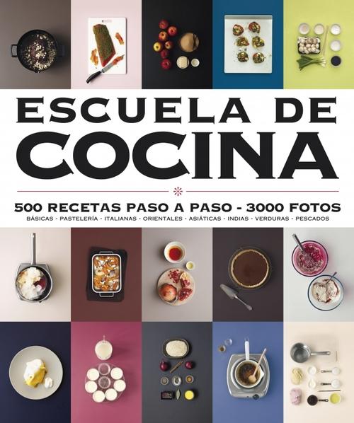 Escuela de cocina vv aa sinopsis del libro rese as criticas opiniones quelibroleo - Libro escuela de cocina ...