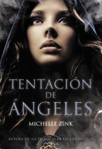 La Profecía De Las Hermanas Zink Michelle Sinopsis Del Libro Reseñas Criticas Opiniones Quelibroleo