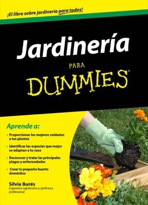 Jardiner a para dummies bur s silvia sinopsis del - Libros sobre jardineria ...