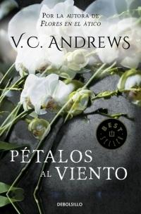 Petalos Al Viento Saga Dollanganger 2 Andrews V C Virginia C