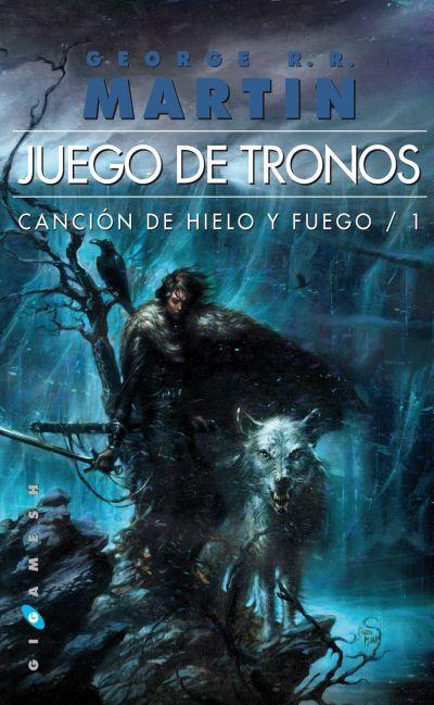 JUEGO DE TRONOS. (CANCIÓN DE HIELO Y FUEGO 1) - MARTIN GEORGE R.R. ...