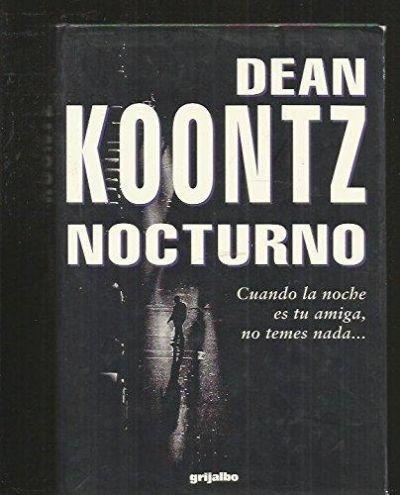 Resultat d'imatges de Nocturno de Dean Koontz