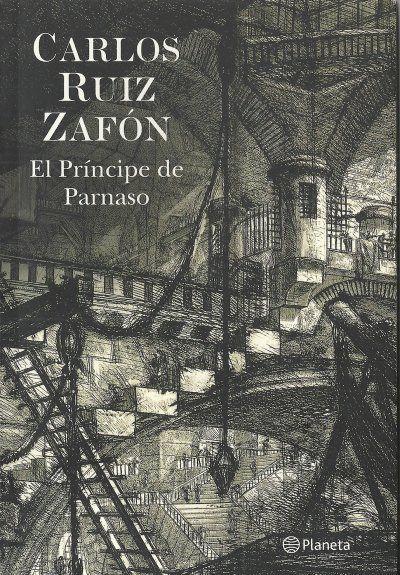 EL PRISIONERO DEL CIELO (El Cementerio de los Libros Olvidados 3 ...