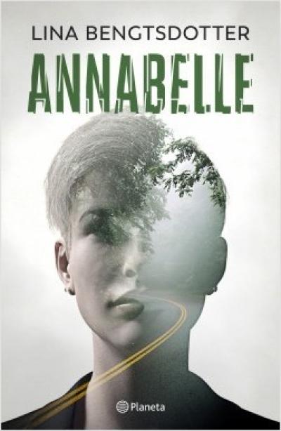 annabelle - bengtsdotter lina - sinopsis del libro, reseñas