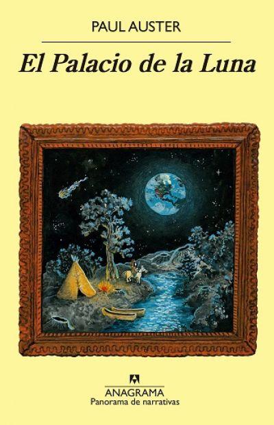 El Palacio De La Luna Auster Paul Sinopsis Del Libro Reseñas Criticas Opiniones Quelibroleo