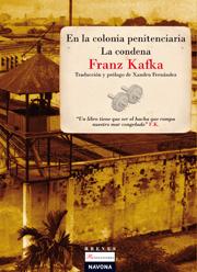 En la colonia penitenciaria la condena kafka franz for La colonia penitenciaria