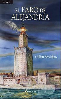 EL FARO DE ALEJANDRÍA - BRADSHAW GILLIAN - Sinopsis del libro ...