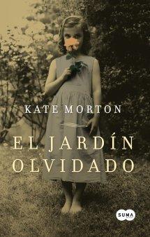 EL JARDÍN OLVIDADO - MORTON KATE - Sinopsis del libro, reseñas ...