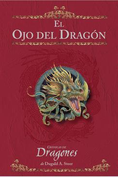 EL OJO DEL DRAGÓN. Crónicas de Dragones, Vol. I - STEER