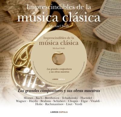 Imprescindibles de la m sica cl sica los grandes for Casa piscitelli musica clasica