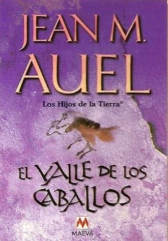 EL VALLE DE LOS CABALLOS (LOS HIJOS DE LA TIERRA II