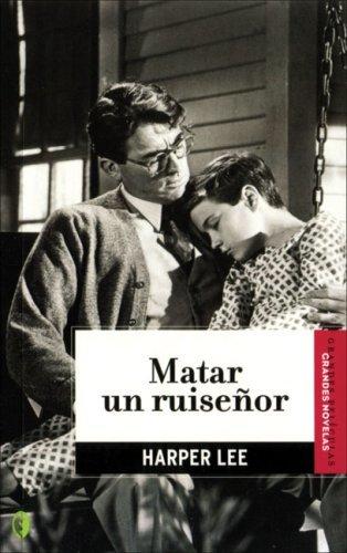 MATAR A UN RUISEÑOR - LEE HARPER - Sinopsis del libro, reseñas, criticas,  opiniones - Quelibroleo