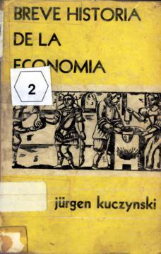 Breve Historia De La Economía Kuczynski Jürgen Sinopsis Del