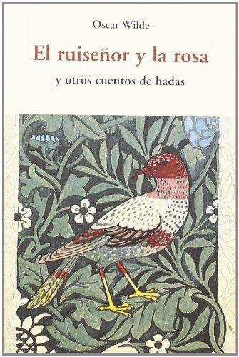 EL RUISEÑOR Y LA ROSA y otros cuentos de hadas - WILDE