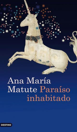 PARAISO INHABITADO - MATUTE ANA MARÍA - Sinopsis del libro
