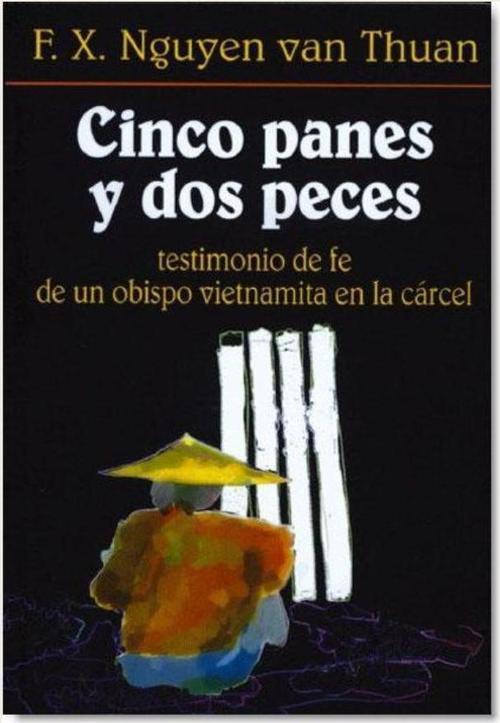 CINCO PANES Y DOS PECES - NGUYEN VAN THAUN FRANÇOIS XAVIER