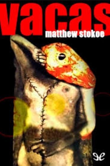 VACAS - STOKOE MATTHEW - Sinopsis del libro, reseñas, criticas, opiniones - Quelibroleo