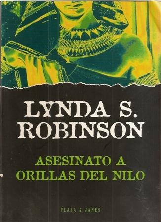 ASESINATO A ORILLAS DEL NILO - ROBINSON LYNDA S. - Sinopsis del libro,  reseñas, criticas, opiniones - Quelibroleo