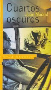 CUARTOS OSCUROS - MADRID JUAN - Sinopsis del libro, reseñas ...