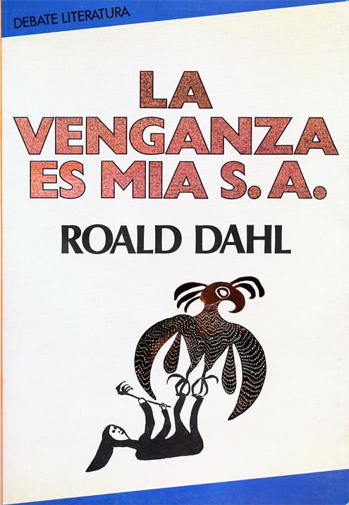 Un libro al día: Roald Dahl: La venganza es mía S.A.