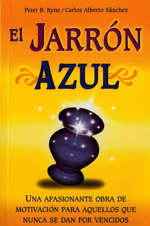 EL JARRON AZUL - KYNE PETER B. - Sinopsis del libro